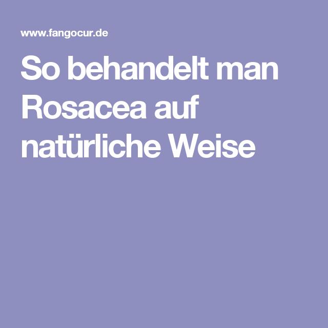 So behandelt man Rosacea auf natürliche Weise