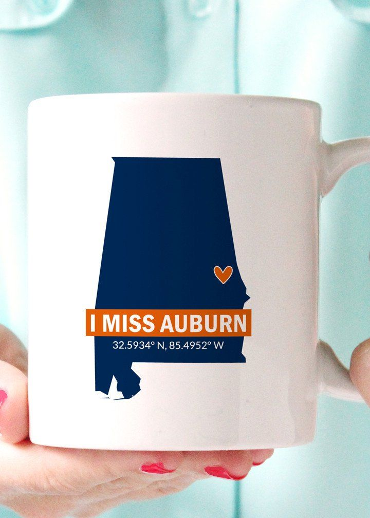 I Miss Auburn Al Au Coffee Mug Featuring The Coordinates Of Your Alma Mater This Is The Perfect Gift For Any Auburn Grad Mugs Grad Gifts Cute Coffee Mugs
