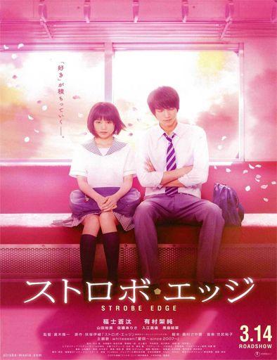 Ver Sutorobo Ejji Strobe Edge 2015 Online Películas Japonesas Peliculas