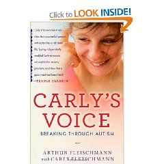 Carly's Voice: Breaking Through Autism [Hardcover], (autism, aspergers syndrome, temple grandin, aspergers, iceland, nonverbal, rpm, autistic, autism awareness, asperger syndrome)