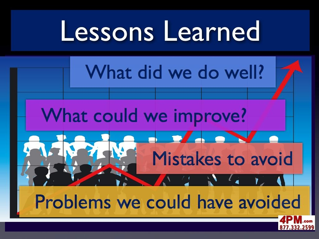 Project Lessons Learned  Lessons Learned Project Management