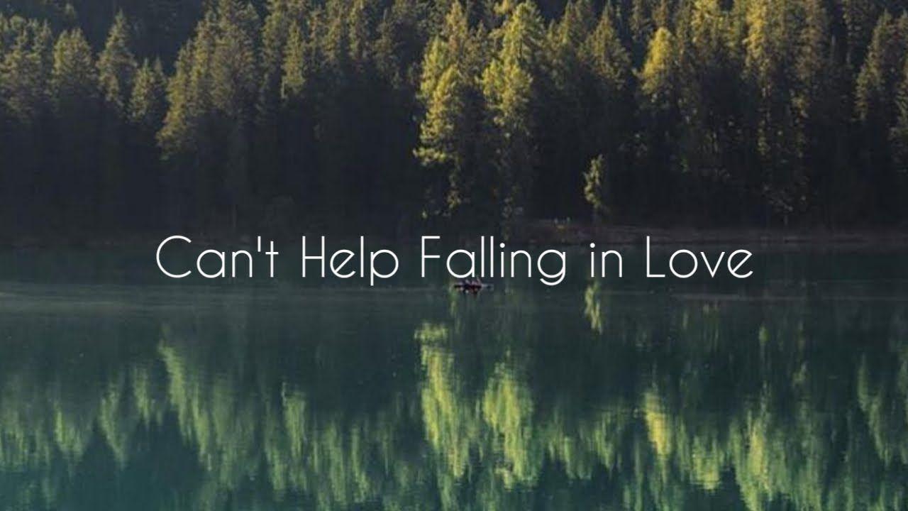 Can T Help Falling In Love Lirik Lagu Pemandangan Sinematik Hd Youtube In 2020 With Images Cant Help Falling In Love Falling In Love Love