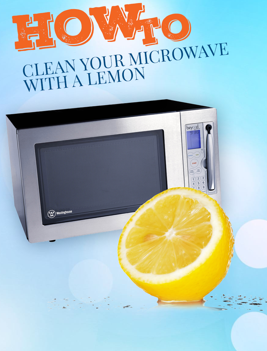 How To Clean A Microwave With Lemon This Is One Of The Best Cleaning