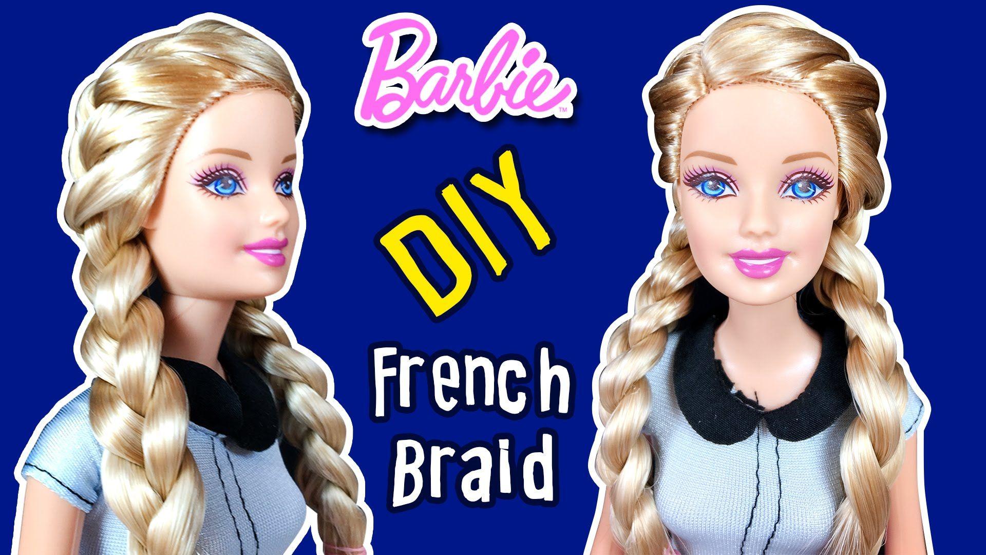 How To Braid Barbie Doll Hair Diy Double Sided French Dutch Braid Tutorial Barbie Hair Barbie Hairstyle American Girl Doll Hairstyles