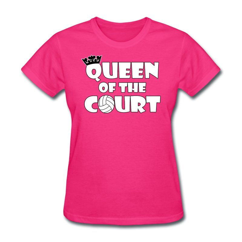 Queen Of The Court Women S Volleyball T Shirt A Cute And Unique T Shirt For Volleyball Players A Queen T Shirts For Women Create Custom T Shirts Mens Tshirts
