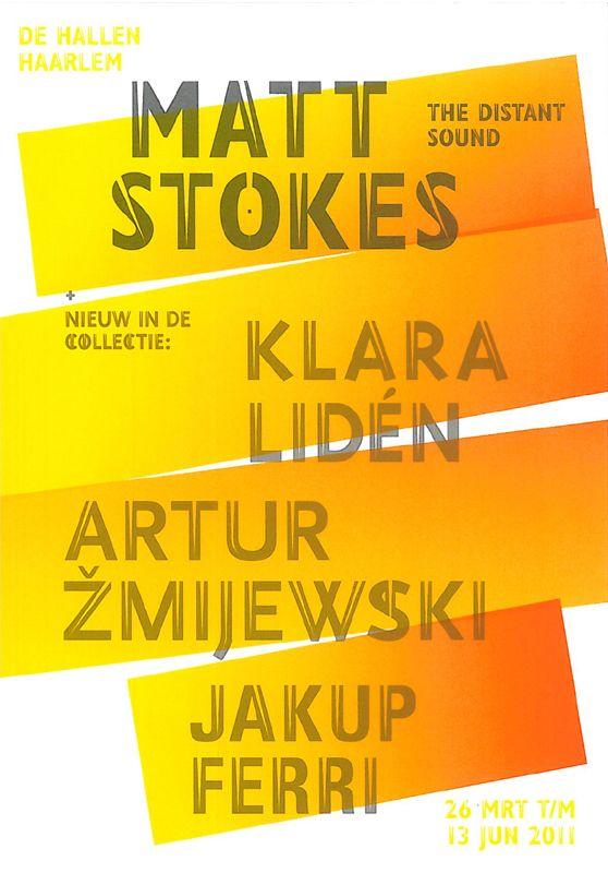 Campaign image Matt Stokes @De Hallen Haarlem. #dehallenhaarlem #cobbenhagenhendriksen #mattstokes #graphicdesign