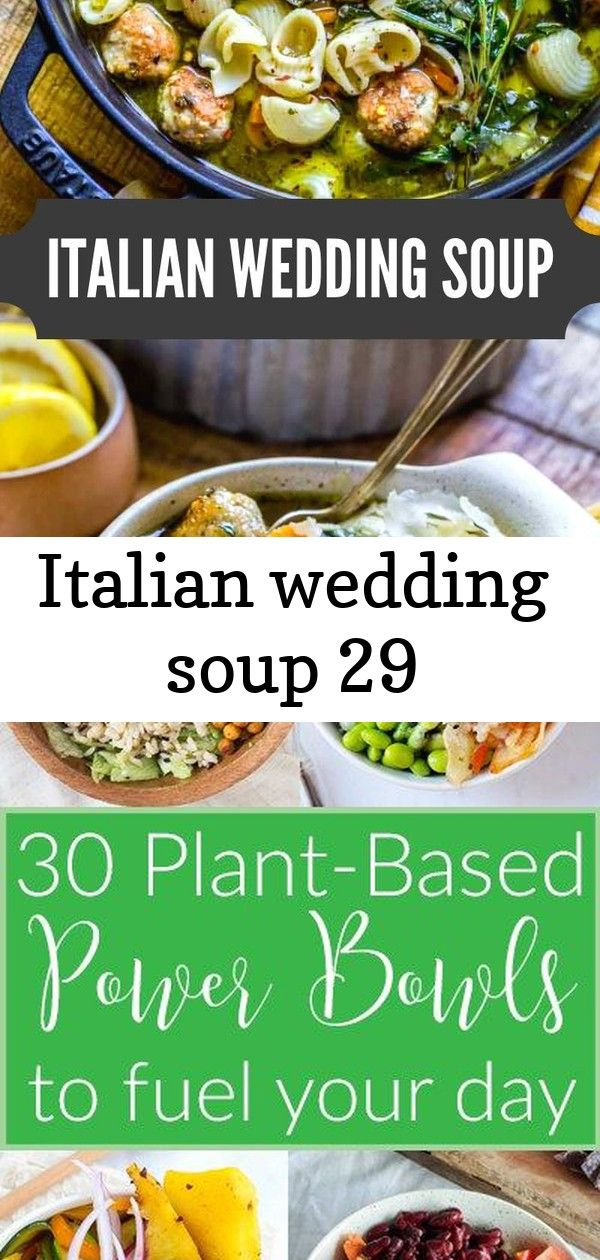 Italian wedding soup 29 BEST ITALIAN WEDDING SOUP RECIPE This rustic noodle soup is packed with beautiful colors flavors and textures Enjoy a warm hearty bowl of this hea...