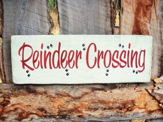 Rudolph Country Christmas 2019 Reindeer Crossing Sign Shelf Sitter Rudolph by BearlyInMontana