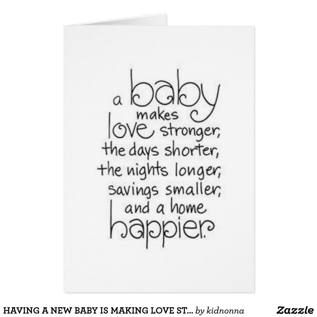 Having A New Baby Is Making Love Stronger More Card Lets Try