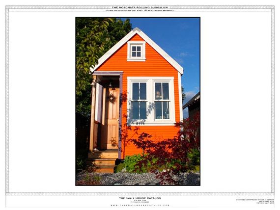 """Tiny Home Designs: The Moschata Tiny House Rolling Bungalow (Full Color 18"""" X"""