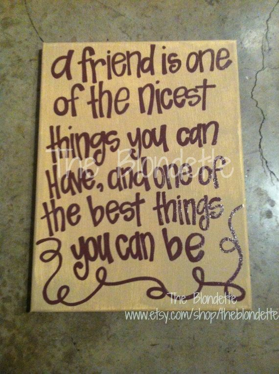 Friend Quote 9 X 12 Inch Canvas Art. Quote Canvas. Friendship. Nicest Things