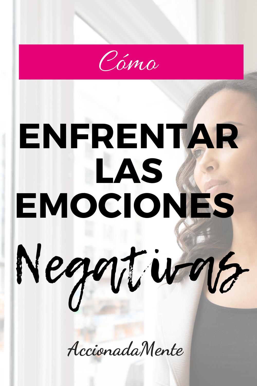 Cómo Controlar Las Emociones Negativas Accionadamente Com Emociones Motivación De Vida Cómo Ser Feliz