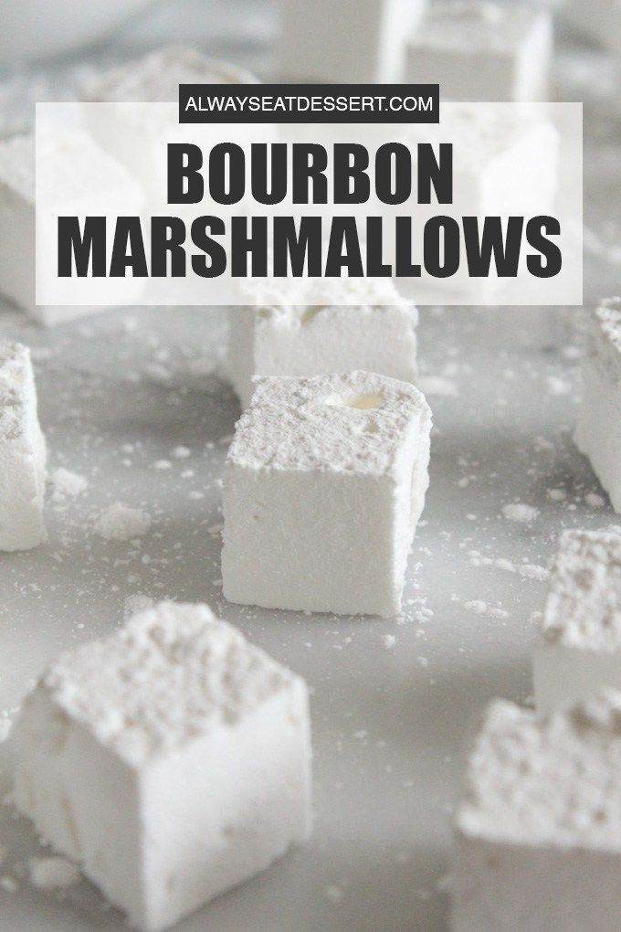 Homemade Bourbon Marshmallows | ALWAYS EAT DESSERT