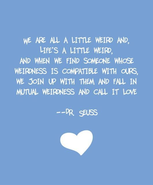 Feeling Blue Quotes And Sayings Feel The Blues Quote Quotes And Sayings Crazy Love Quotes Seuss Quotes Cute Quotes