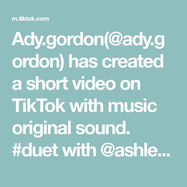 Ady Gordon Ady Gordon Has Created A Short Video On Tiktok With Music Original Sound Duet With Ashleedawn94 Cmon Girls Let S S The Originals Music Mixtape