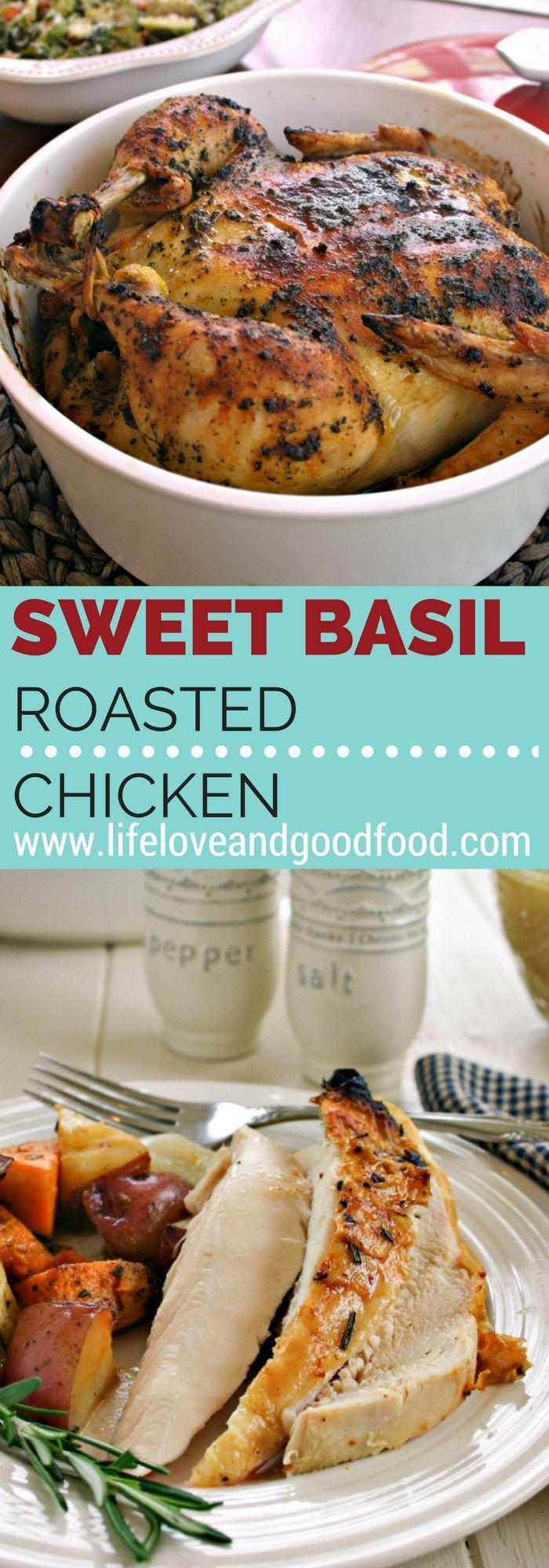 Sweet Basil Roasted Chicken   Recipe   Pinterest   Chicken life ...