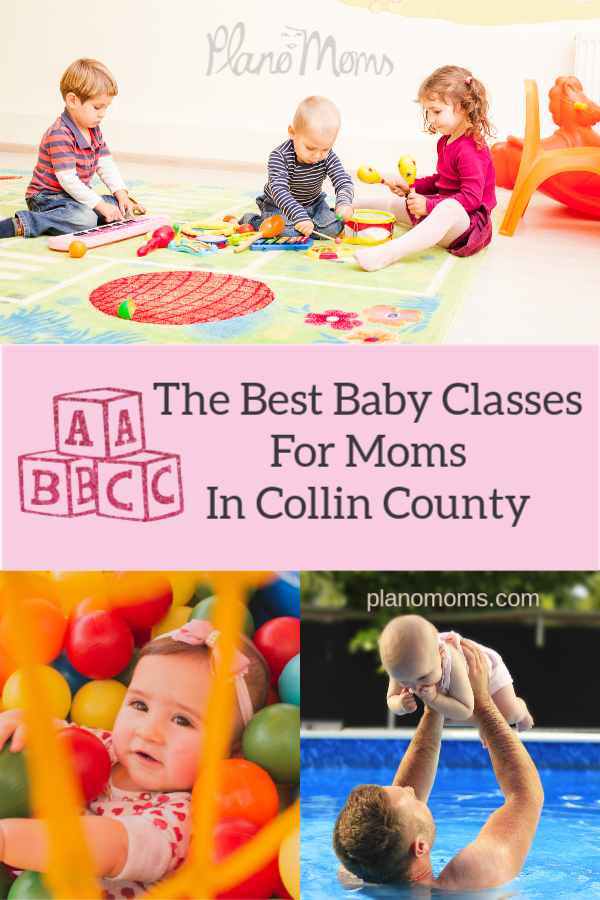 The Best Baby Classes For Moms In Collin County Fun Activities