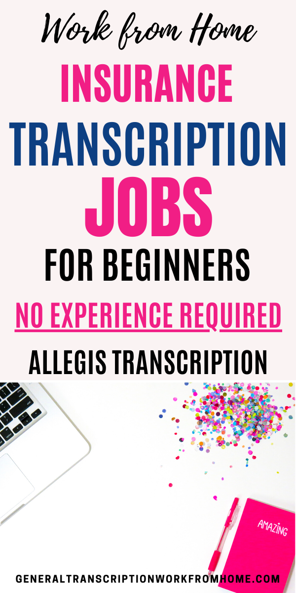 Insurance Transcription Jobs With Allegis In 2020 Typing Jobs
