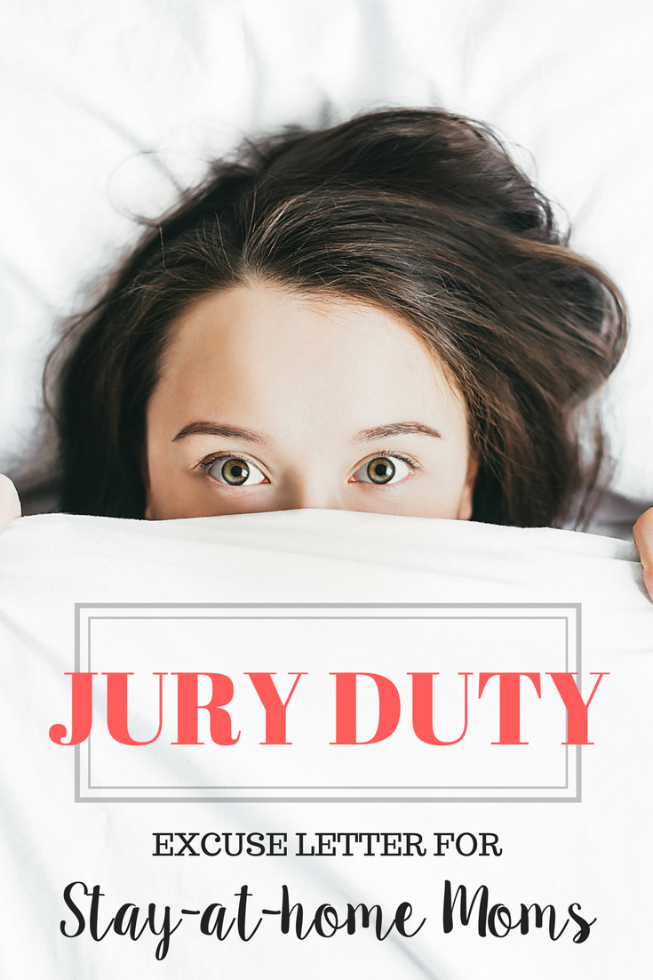 A Stay-at-Home Mom Jury Duty Excuse Letter that Works | Mom