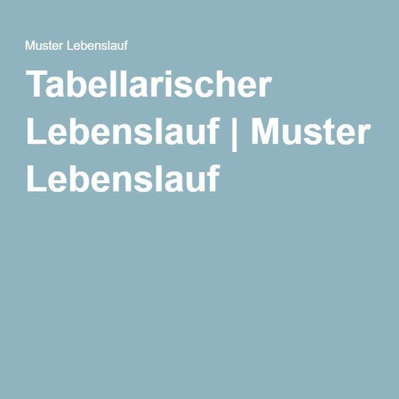 Tabellarischer Lebenslauf | Muster Lebenslauf | Vorstellungsgespräch ...