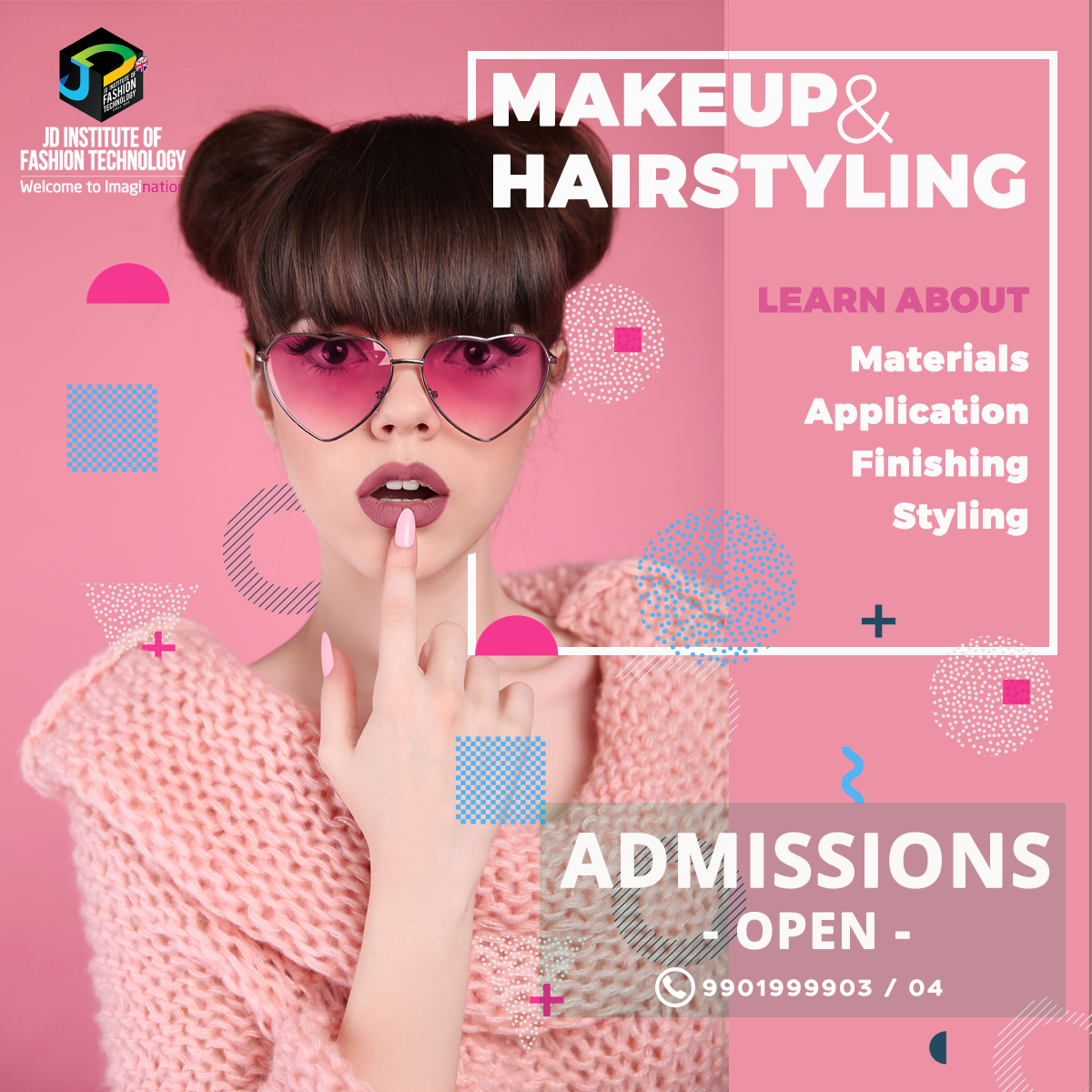 Admissions For Makeup Artistry And Hairstyling Is Open Now At Jd Institute Of Fashion Technology Know More About The C Makeup Makeup Course Technology Fashion