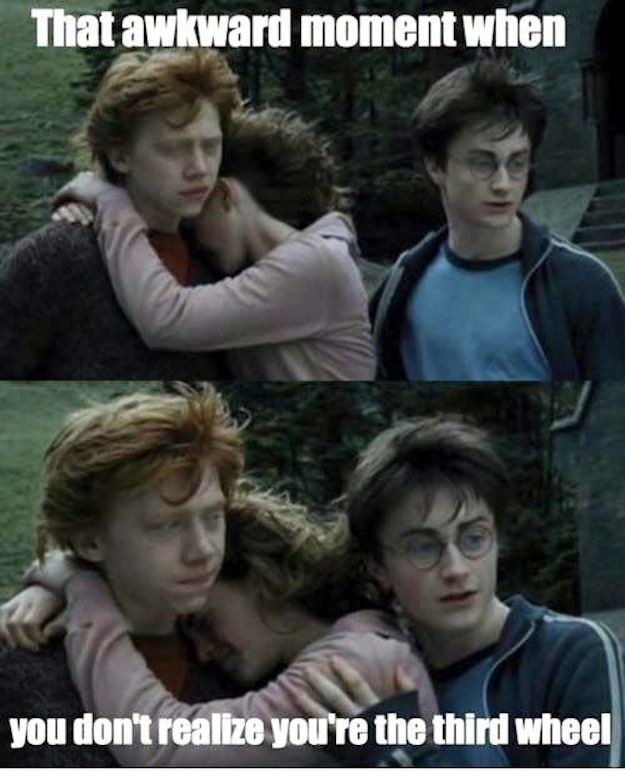 And Chances Are If Your Best Friends Cling To Each Other In Times Of Mortal Peril You Re Probably A Third Wheel Harry Potter Memes Hilarious Harry Potter Jokes Harry Potter Fan