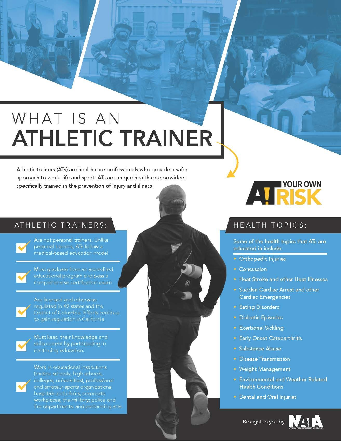 Athletic trainers (ATs) are highly qualified, multi