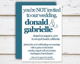 printable elopement reception invitation you re not invited you