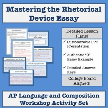 ap language and composition mastering the rhetorical device essay ap language and composition mastering the rhetorical device essay activity set