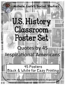 U S History Quotes Classroom Poster Set This Is A Set Of 45 Posters For A Social Studies Classr American History Classroom History Classroom Classroom Posters
