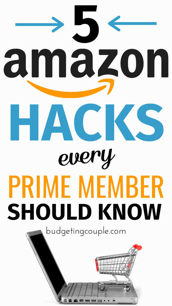 Want to save *the most* money possible while shopping on Amazon.com? Check out our ultimate Amazon Hacks for saving money (and never overpaying) while shopping online. These money saving life hacks are perfect for frugal living and personal finance beginners who want to save money without trying. Budgeting Couple | Budgeting Couple Blog | BudgetingCouple.com #amazon #hacks #lifehacks #savemoney