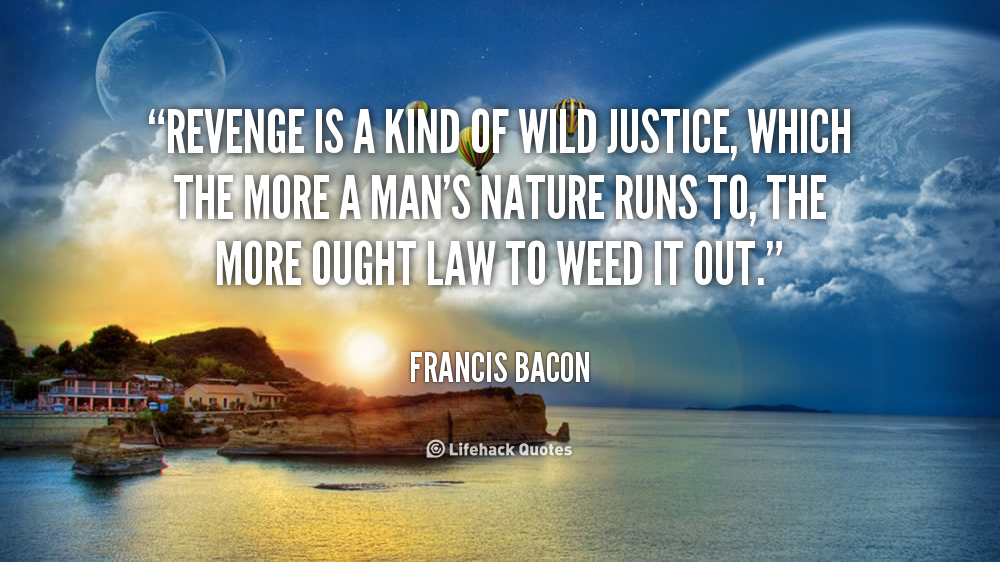 A Kind Of Wild Justice