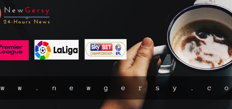 Today Match Schedule For Premier League and La Liga and