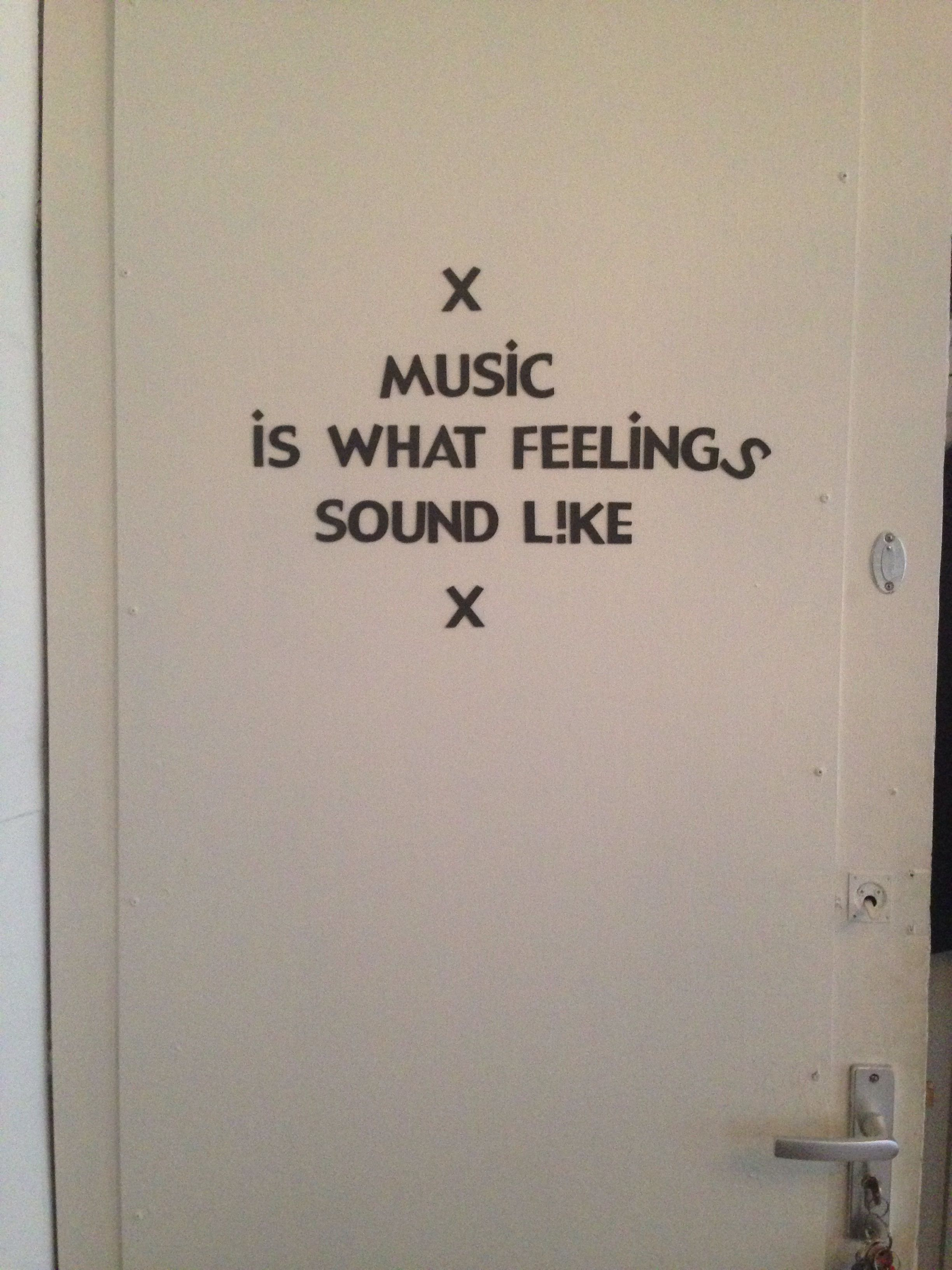 Music is what feelings sound like Amazing inspirational