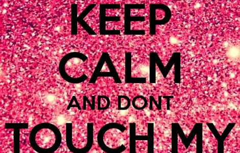 KEEP CALM AND DONT TOUCH MY PHONE – KEEP CALM AND CARRY ON Image