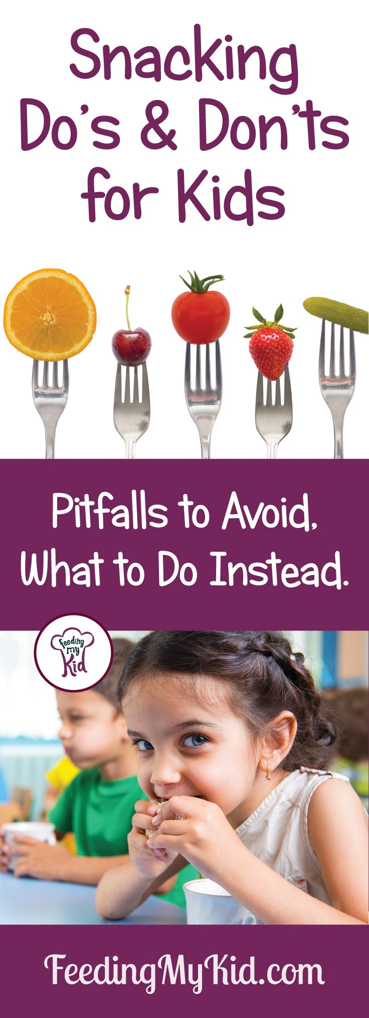 Snacking Do's and Don'ts for Kids in 2020 Healthy diet
