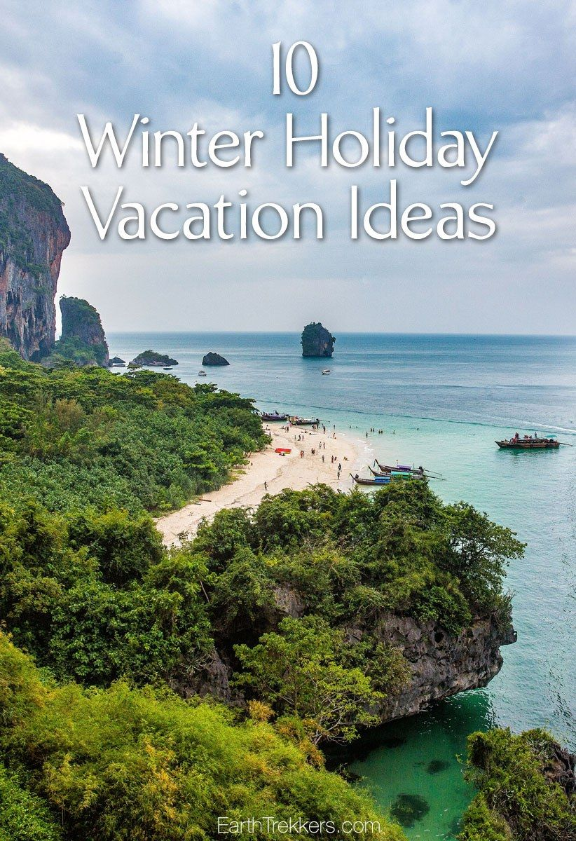 Winter Vacation Ideas Perfect For The Holiday Season Vacation - 10 great winter vacation ideas