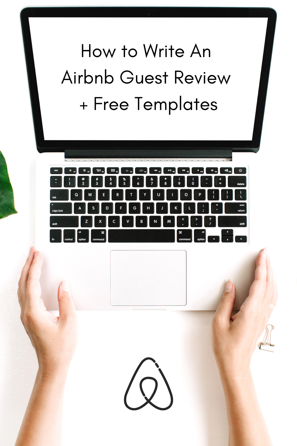 How to Write the Perfect Airbnb Guest Review + Free