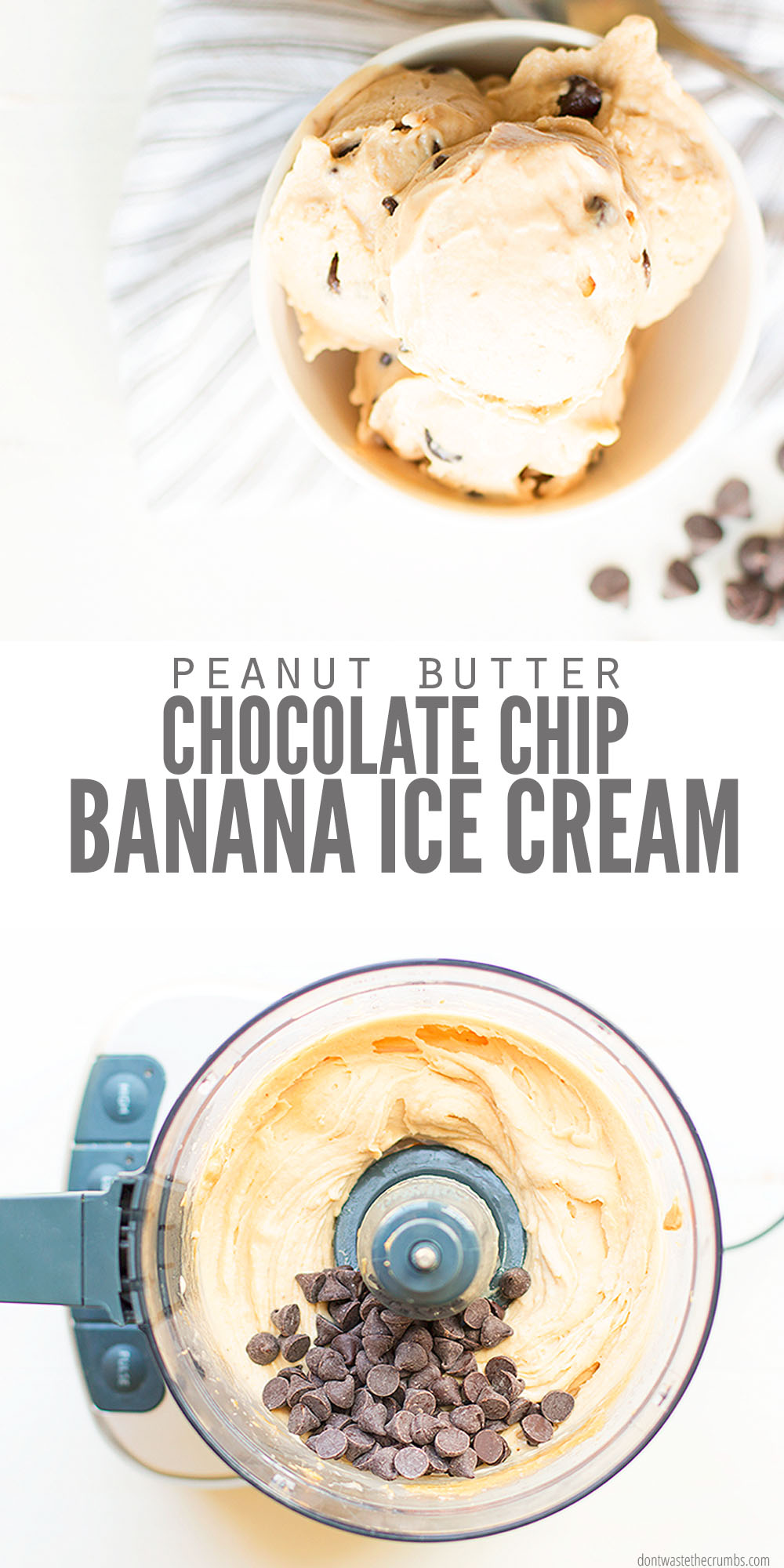 Healthy Peanut Butter Chocolate Chip Banana Ice Cream Recipe