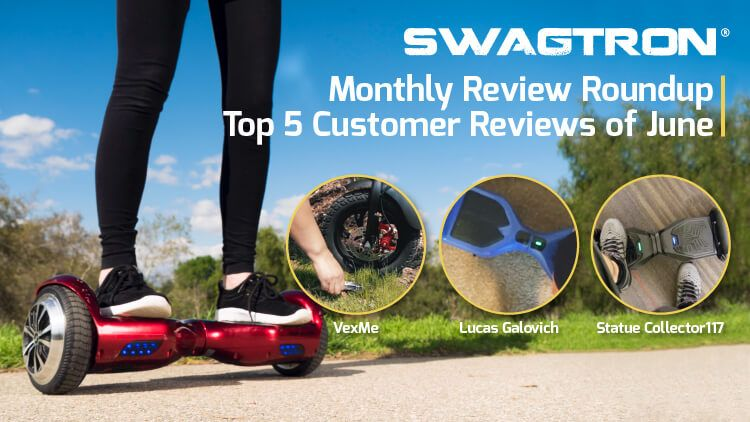 Monthly Review Roundup Top 5 Customer Reviews of June