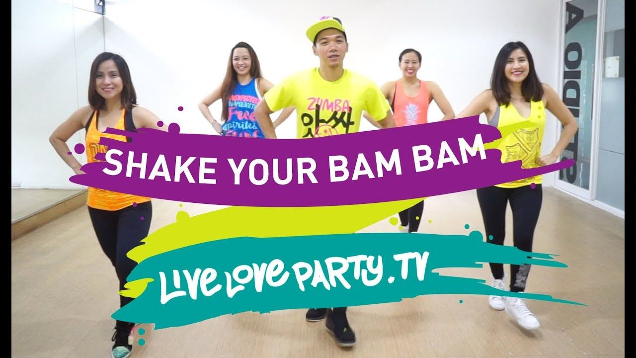 Shake Your Bam Bam By Rdx Zumba Live Love Party Youtube