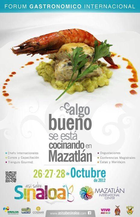 Forum Gastronómico Internacional en Mazatlán /26-28 Oct 2012