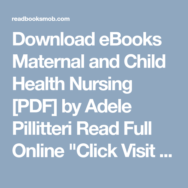 Download Ebooks Maternal And Child Health Nursing Pdf By Adele