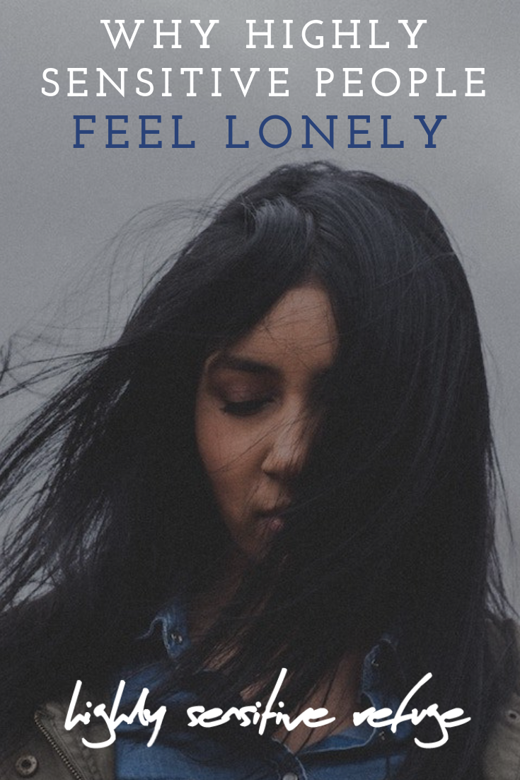 Why Highly Sensitive People Feel Lonely