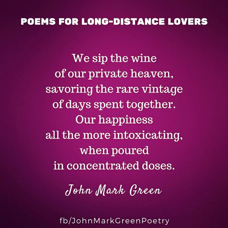 Poems for long-distance lovers - a series by John Mark Green #ldr ...
