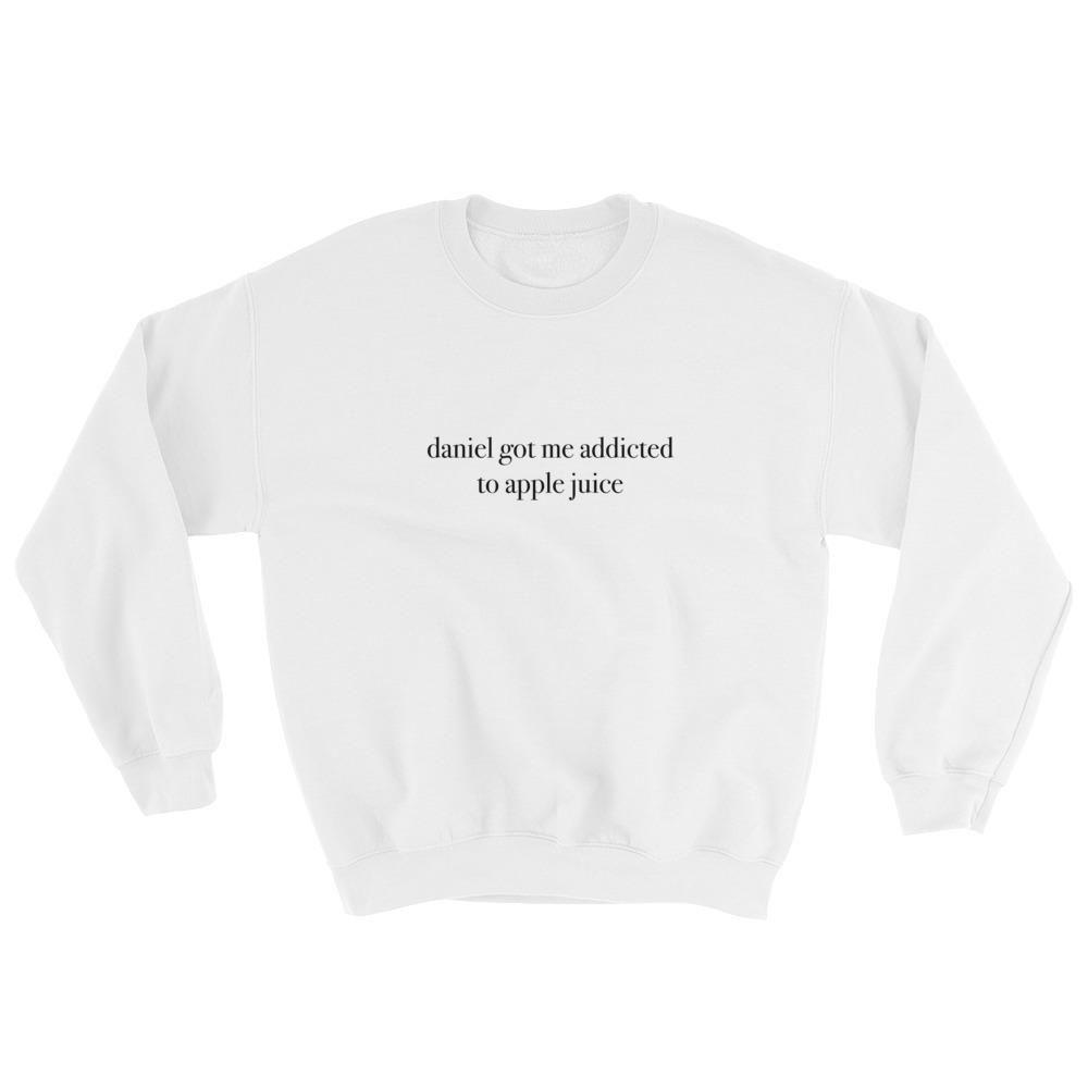 9292a5b9aa4c85 Daniel Got Me Addicted To Apple Juice Sweatshirt why don t we music 8  letters album invitation tour limelight zach herron jack avery daniel seavey  corbyn ...