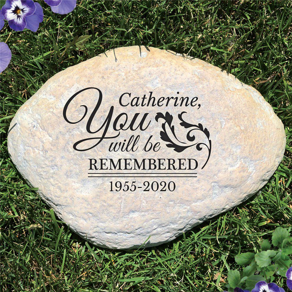 You Will Be Remembered Personalized Memorial Stone Memorial Garden Stones Memorial Stones Personalized Garden Stones