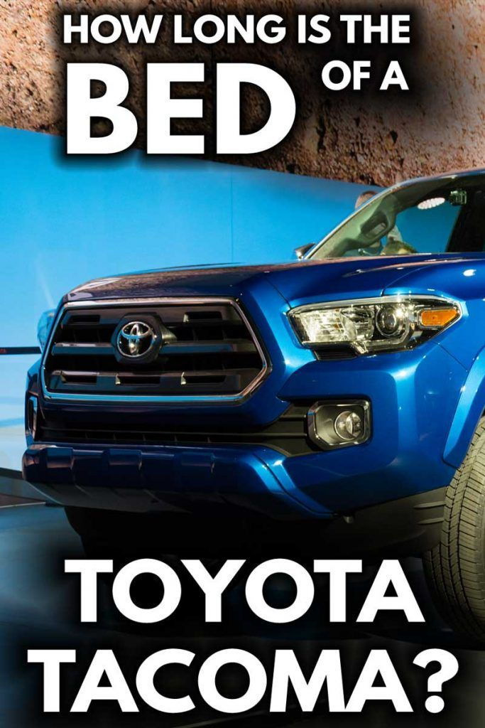 How Long Is The Bed Of A Toyota Vehicle HQ (With