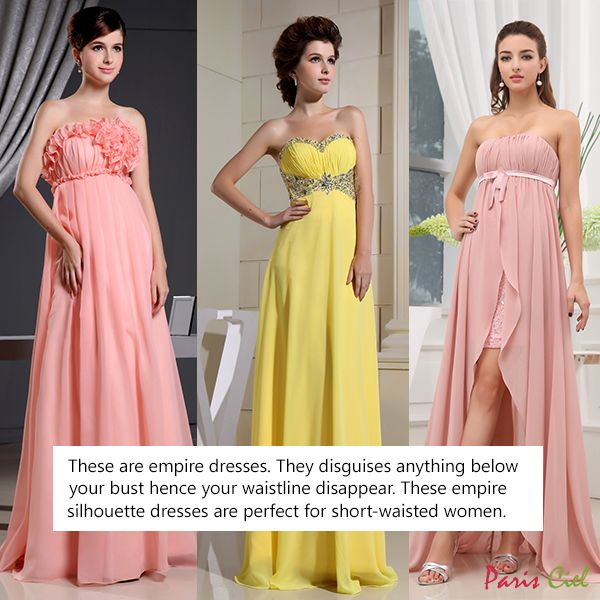 Empire dresses disguise anything below your bust hence your ...