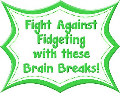 A Turn to Learn: Fight Against Fidgeting! Youtube videos for brainbreaks